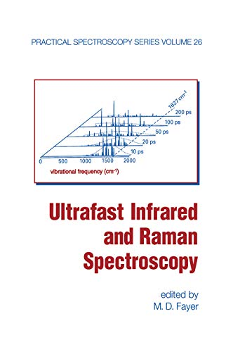 Ultrafast Infrared And Raman Spectroscopy (Practical Spectroscopy Book 26) (English Edition)