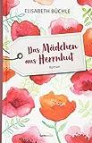 Das Mädchen aus Herrnhut: Roman
