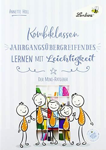Kombiklassen. Jahrgangsübergreifendes Lernen mit Leichtigkeit (PR): Grundschule, Organisation & Ratgeber, Klasse 1-4