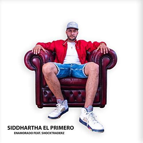 Siddhartha El Primero feat. Shocktraderz