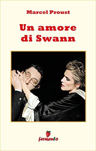 Un amore di Swann (Emozioni senza tempo Vol. 103)