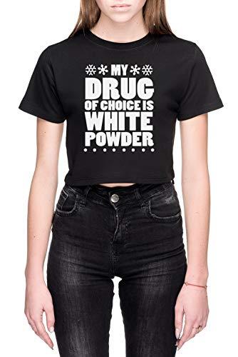 My Drug Of Choice Is White Powder Dames Crop T-Shirt Zwart Women's Crop T-Shirt Black