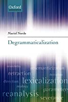 Degrammaticalization (Oxford Linguistics)