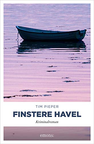 Buchseite und Rezensionen zu 'Finstere Havel: Kriminalroman' von  Tim Pieper