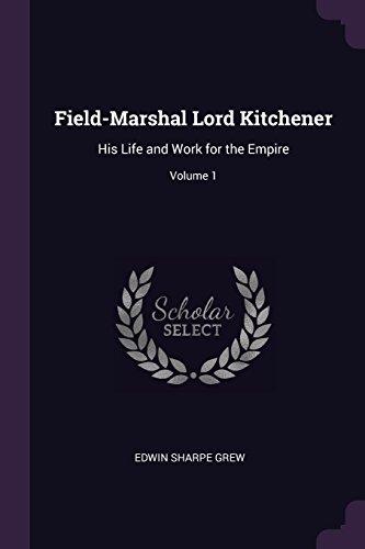FIELD-MARSHAL LORD KITCHENER
