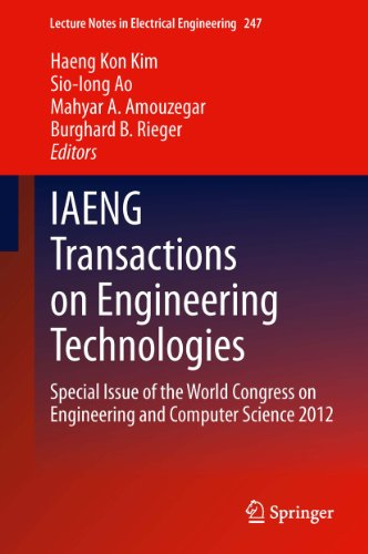 IAENG Transactions on Engineering Technologies: Special Issue of the World Congress on Engineering and Computer Science 2012 (Lecture Notes in Electrical Engineering Book 247) (English Edition)