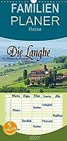 Die Langhe - Im Herzen des Piemonts - Familienplaner hoch (Wandkalender 2022 , 21 cm x 45 cm, hoch): Die Langhe - Eine verzaubernde Landschaft im Piemont. (Monatskalender, 14 Seiten )