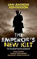 The Emperor's New Kilt: The Two Secret Histories of Scotland (2)
