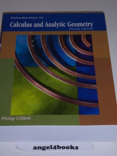 Introduction to Calculus and Analytic Geometry by Philip Gillett (2008) Paperback