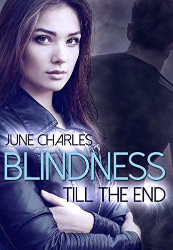Blindness: Till the End
