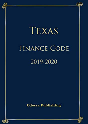 Texas Finance Code 2019-2020 (English Edition)