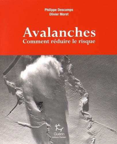 Avalanches - Comment réduire le risque