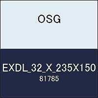 OSG エンドミル EXDL_32_X_235X150 商品番号 81785