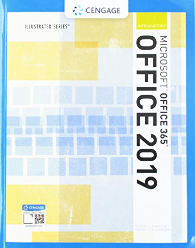 Illustrated MicrosoftOffice 365 & Office 2019 Introductory (MindTap Course List)