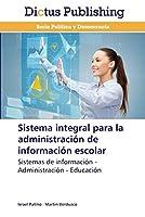 Sistema integral para la administración de información escolar