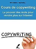 Cours de copywriting: Le pouvoir des mots pour vendre plus sur Internet