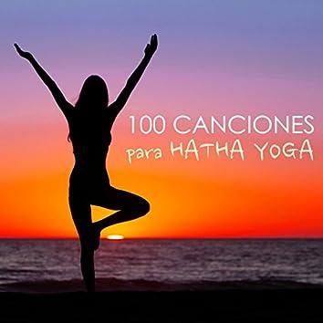 100 Canciones para Hatha Yoga - Música de Fundo con Sonidos de la Naturaleza para Clases de Yoga