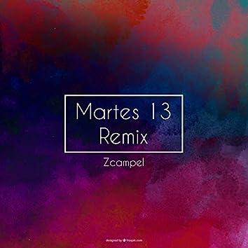 Martes 13 (Remix)