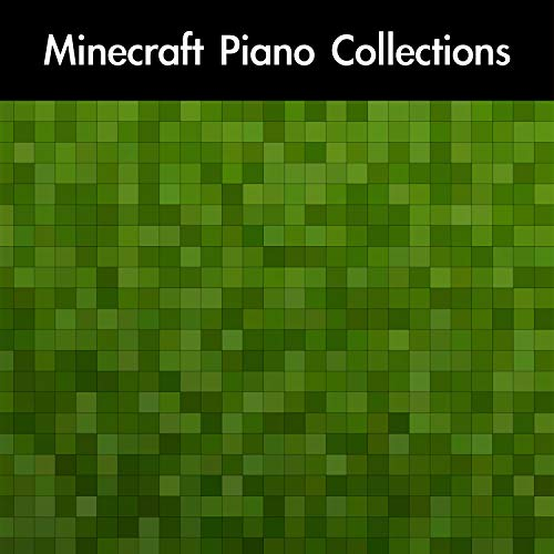 Minecraft Piano Collections