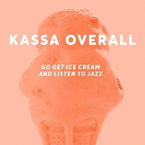 Go Get Ice Cream and Listen to Jazz [Explicit]