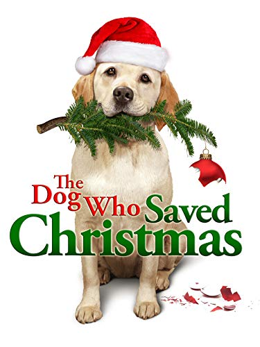 Mamma, che Natale da cani! (The Dog Who Saved Christmas)