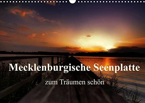 Mecklenburgische Seenplatte - zum Träumen schön (Wandkalender 2022 DIN A3 quer)