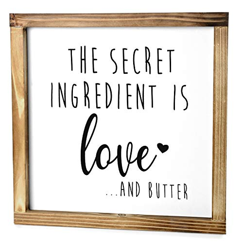 The Secret Ingredient is Always Love and Butter Sign - Funny Kitchen Sign - Modern Farmhouse Kitchen Decor, Kitchen Wall Decor, Country Kitchen Decor with Solid Wood Frame 12x12 Inch