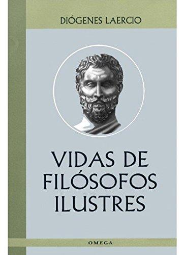 VIDAS DE FILOSOFOS ILUSTRES (LITERATURA-OMEGA LITERATURA CLÁSICA)