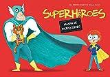 Superhéroes. Manual de instrucciones (PICARONA)