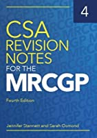 CSA Revision Notes for the MRCGP, fourth edition