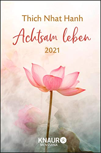 Achtsam leben 2021: Terminkalender m. Wochenplaner, Ferienterminen & Jahresübersichten 2021/2022, Platz für Notizen, m. Leseband, 10,0 x 15 cm