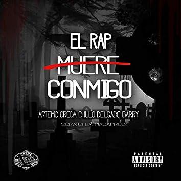El Rap muere conmigo