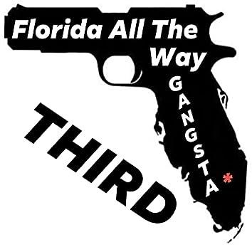 Florida All The Way Gangsta