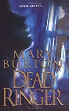 Dead Ringer by Mary Burton (2008-11-01)