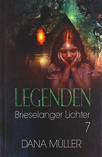 Legenden 7: Brieselanger Lichter