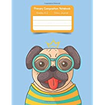 Primary K2 Composition Notebook: For Kids K-2 Grades Story Journal   Picture Space and Dashed Midline Pug Dog Pattern Cover