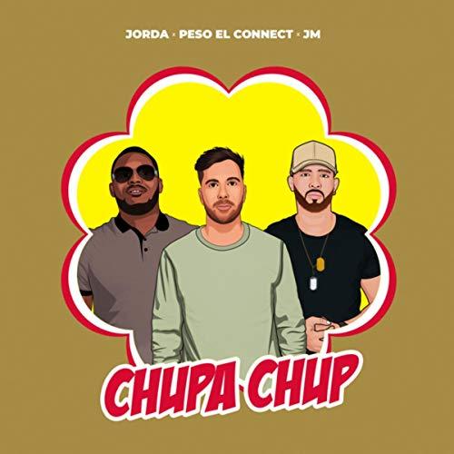 Chupa Chup [Explicit]