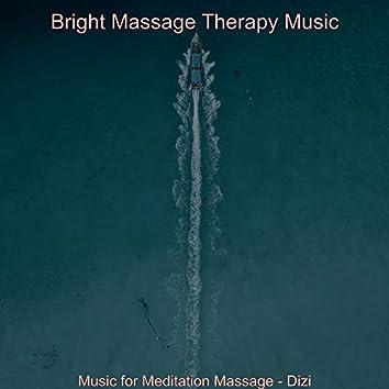 Music for Meditation Massage - Dizi