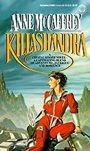 Killashandra[KILLASHANDRA][Mass Market Paperback]