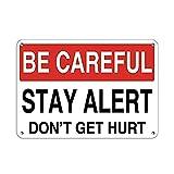 Be Careful Stay Alert Don't Get Hurt Safety Slogans ティンサイン ポスター ン サイン プレート ブリキ看板 ホーム バーために