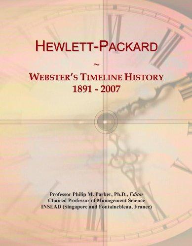 Hewlett-Packard: Webster's Timeline History, 1891 - 2007