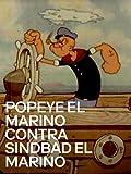 Popeye el marino contra Sindbad el marino
