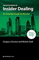 The Little Book of Insider Dealing: An Essential Guide to the Law