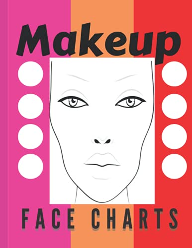Makeup Face Charts: Makeup Face Organizational Planning and Managing Charts 8.5