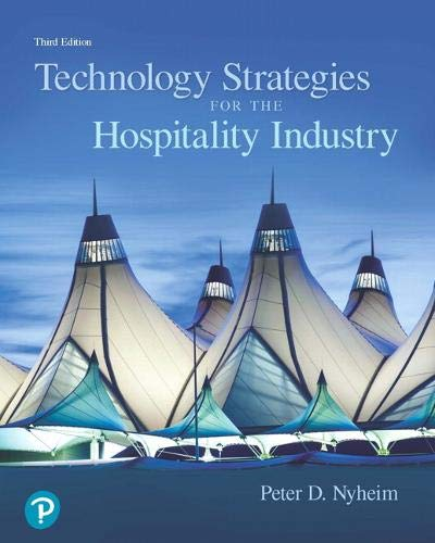 Technology Strategies for the Hospitality Industry (What's New in Culinary & Hospitality)