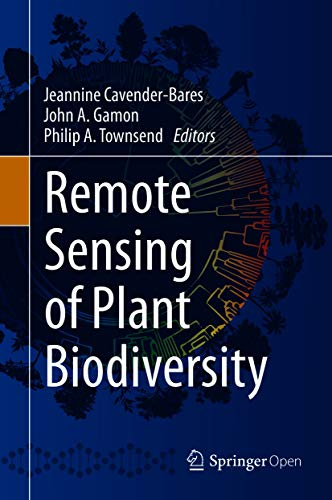 Remote Sensing of Plant Biodiversity (English Edition)