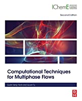 Computational Techniques for Multiphase Flows