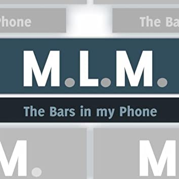 The Bars In My Phone