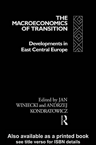 The Macroeconomics of Transition: Developments in East-Central Europe
