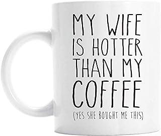 Xarchy Cadeau drôle pour mari, ma femme est plus chaude que ma tasse de café